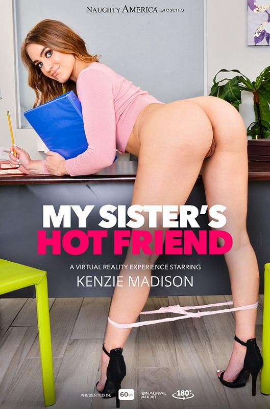[NaughtyAmericaVR] - Kenzie Madison - My Sister's Hot Friend (2021 / UltraHD/2K 1440p)